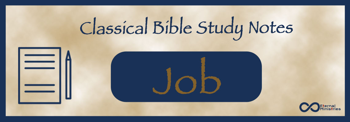 Classical Study Notes from Eternal Ministries, Old Testament - Job